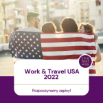 Już jutro rozpoczynamy zapisy do programu Work and Travel USA i Camp USA